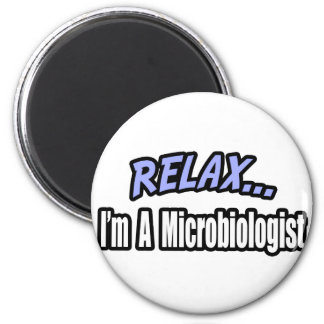 Relájese yo son un microbiólogo iman para frigorífico
