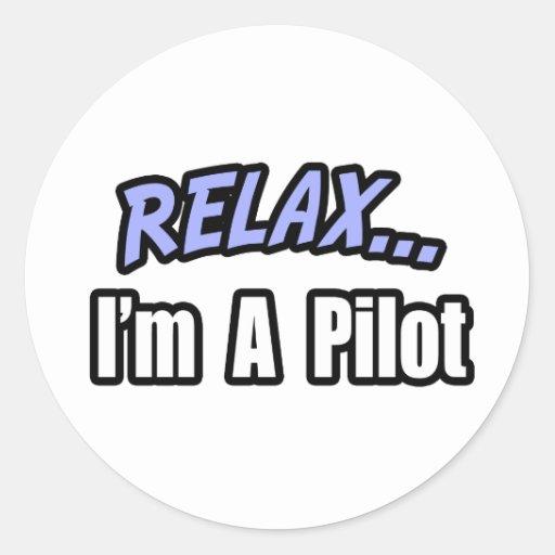 Relájese, yo son un piloto etiqueta redonda