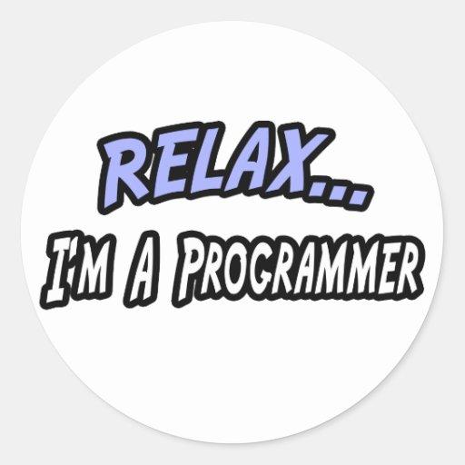 Relájese, yo son un programador pegatina redonda