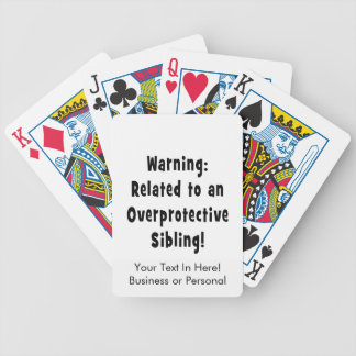 related to overprotective sibling.png bicycle playing cards