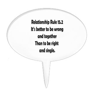 relationship rule 15.2 better to be wrong cake topper