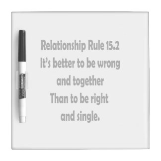 relationship rule 15.2 better to be wrong dry erase board