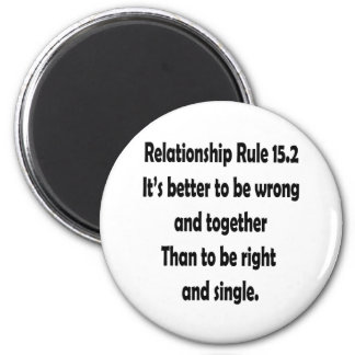relationship rule 15.2 better to be wrong magnets