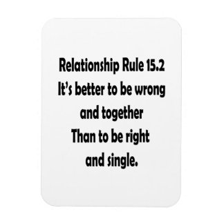 relationship rule 15.2 better to be wrong flexible magnets