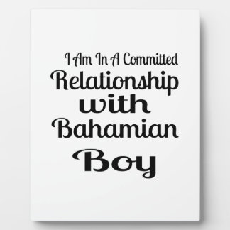 Relationship With Bahamian Boy Plaque