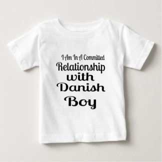 Relationship With Danish  Boy Baby T-Shirt