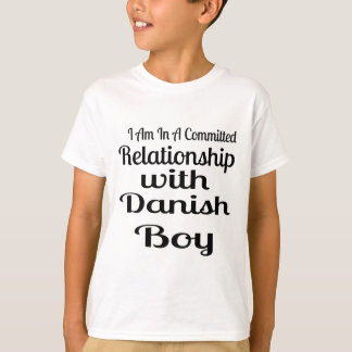 Relationship With Danish  Boy T-Shirt
