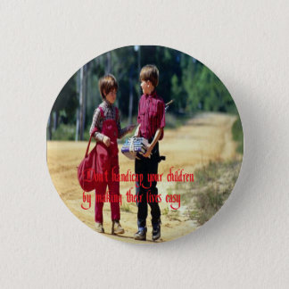 Relationships,kids,love, Pinback Button