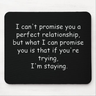 Relationships trying commitment love dedication mouse pad