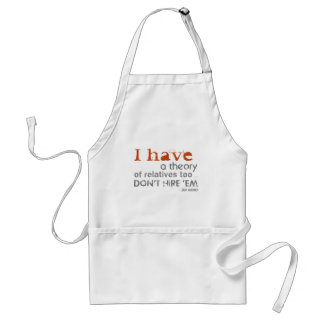 Relatives Theory - Jack Warner Quote Adult Apron