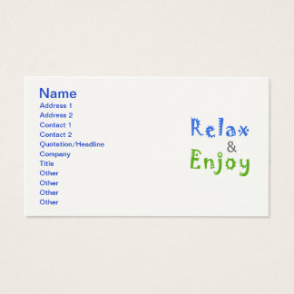 Relax and Enjoy Business Card