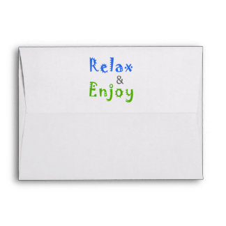 Relax and Enjoy Envelope