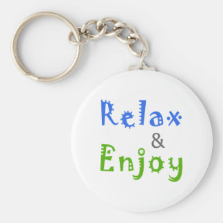 Relax and Enjoy Keychain