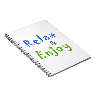 Relax and Enjoy Notebook