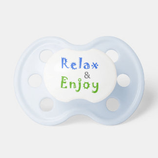 Relax and Enjoy Pacifier