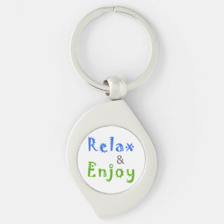 Relax and Enjoy Key Chain