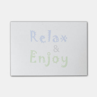 Relax and Enjoy Post-it® Notes