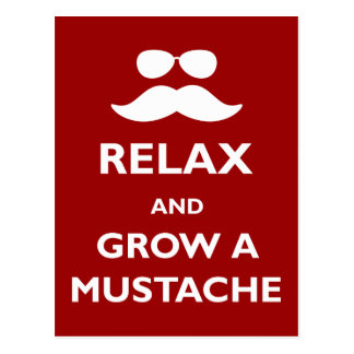 Relax and Grow a Mustache Postcard
