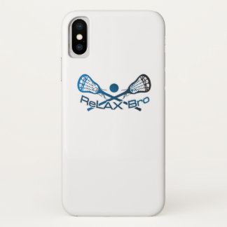 Relax Bro Lacrosse Player Funny Gift iPhone X Case