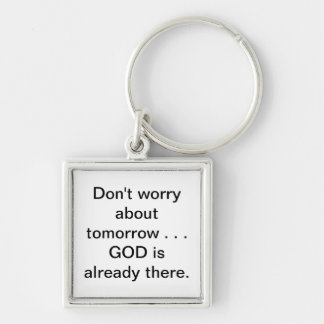Relax...Don't worry Keychain