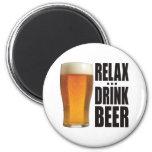 Relax Drink Beer Magnet