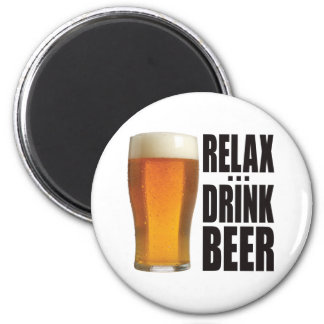 Relax Drink Beer 2 Inch Round Magnet