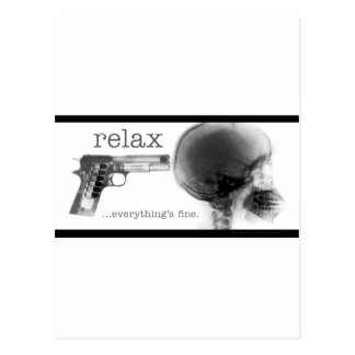 Relax...Everything's Fine (Gun to the Head X-Ray) Postcard