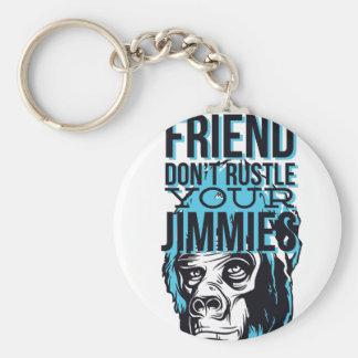 relax friends don't rustle, monkey keychain