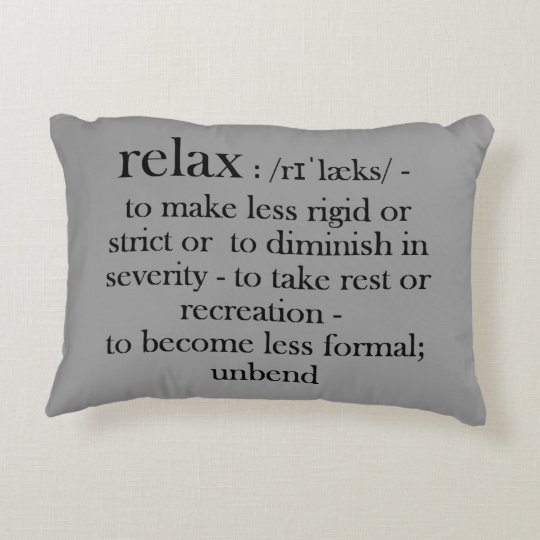 Relax Fun Dictionary Meaning For The Stressed Out Decorative Pillow Extraordinary Relax Decorative Pillow