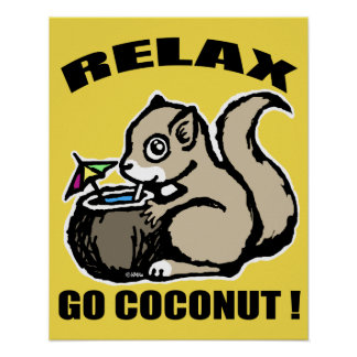 Relax! Go Coconut Poster