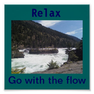 Relax go with the flow. poster