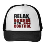 RELAX. GOD IS IN CONTROL Christian Apparel Trucker Hat
