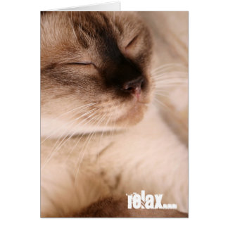 RELAX... GREETING CARD