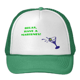Relax, have a Marteney. Trucker Hat