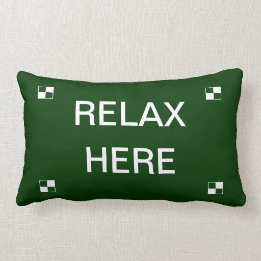 Relax Here pillow