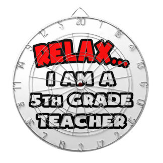 Relax ... I Am A 5th Grade Teacher Dartboard With Darts