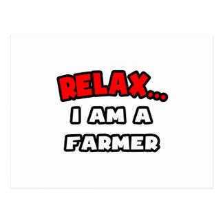 Relax ... I Am A Farmer Postcard