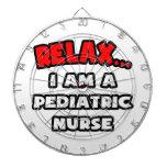 Relax ... I Am A Pediatric Nurse Dartboard