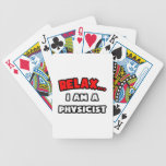 Relax ... I Am A Physicist Bicycle Card Decks
