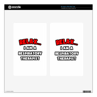 Relax I Am A Respiratory Therapist Decals For Kindle Fire