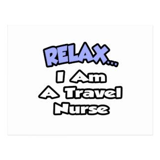 Relax .. I am a Travel Nurse Postcard