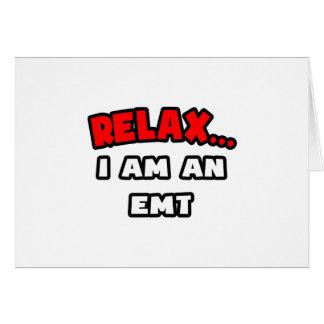 Relax I Am An EMT Cards
