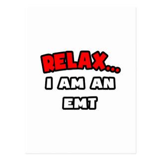 Relax I Am An EMT Post Card