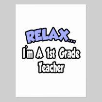 Relax...I'm A 1st Grade Teacher Postcard