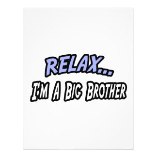 Relax, I'm a Big Brother Flyers