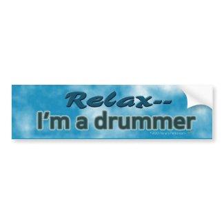 Relax, I'm a Drummer Funny Bumper Sticker bumpersticker