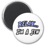 Relax, I'm a Jew Magnets