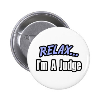 Relax, I'm a Judge Button