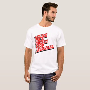 3cc1cf781ab Lifeguard T-Shirts - T-Shirt Design   Printing