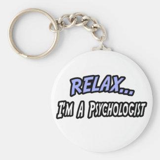 Relax, I'm a Psychologist Keychain